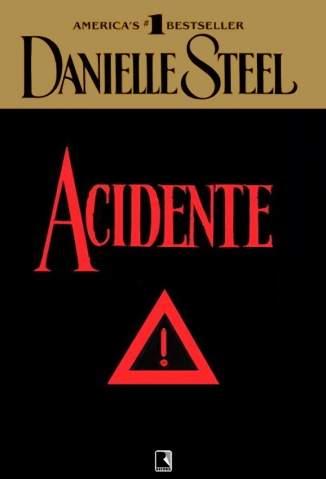 Baixar Acidente - Danielle Steel ePub PDF Mobi ou Ler Online