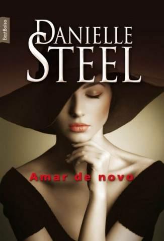 Baixar Amar de Novo - Danielle Steel ePub PDF Mobi ou Ler Online