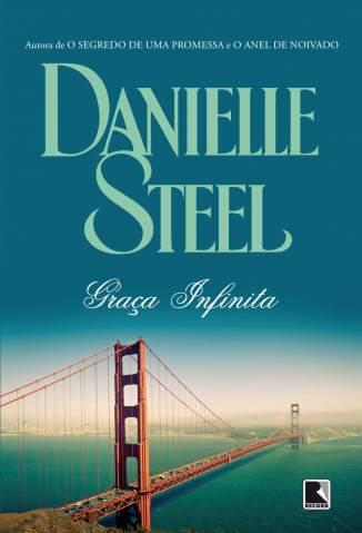 Baixar Graça Infinita - Danielle Steel ePub PDF Mobi ou Ler Online