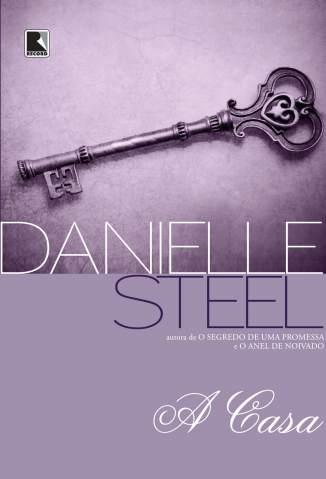 Baixar A Casa - Danielle Steel ePub PDF Mobi ou Ler Online
