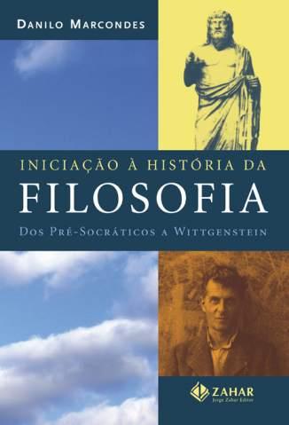 Baixar Iniciação à História da Filosofia - Danilo Marcondes ePub PDF Mobi ou Ler Online