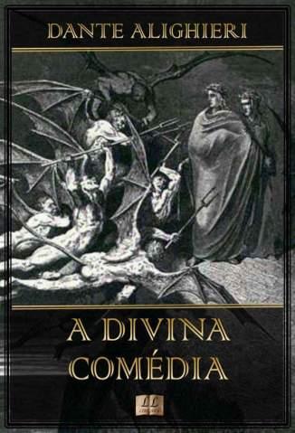 Baixar Livro A Divina Comédia - Dante Alighieri em ePub PDF Mobi ou Ler Online