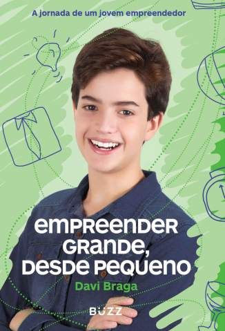 Baixar Livro Empreender Grande, Desde Pequeno - Davi Braga em ePub PDF Mobi ou Ler Online