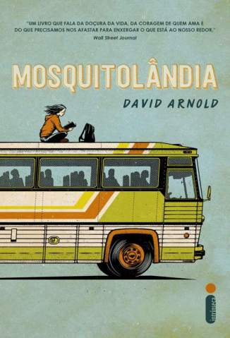Baixar Mosquitolândia - David Arnold ePub PDF Mobi ou Ler Online