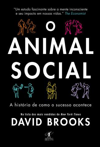 Baixar O Animal Social - David Brooks ePub PDF Mobi ou Ler Online
