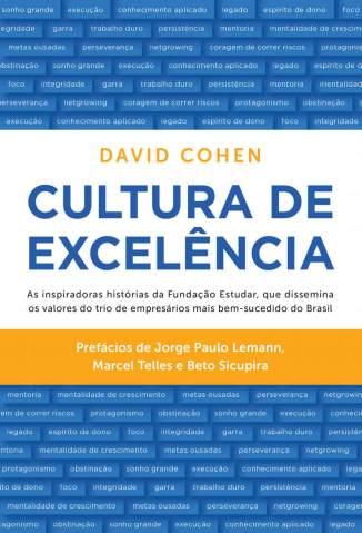 Baixar Livro Cultura de Excelência - David Cohen em ePub PDF Mobi ou Ler Online