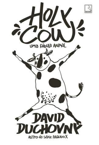 Baixar Holy Cow: uma Fábula Animal - David Duchovny ePub PDF Mobi ou Ler Online