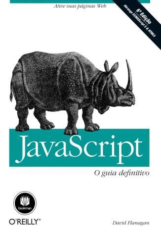 Baixar Livro JavaScript: O Guia Definitivo - David Flanagan em ePub PDF Mobi ou Ler Online