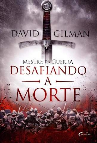 Baixar Desafiando a Morte - Desafiando a Morte Vol. 2 - David Gilman ePub PDF Mobi ou Ler Online