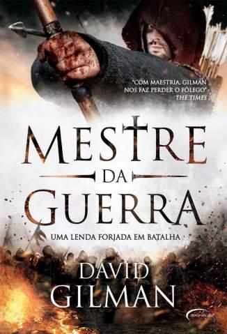 Baixar Mestre da Guerra - uma Lenda Forjada Em Batalha - Mestre da Guerra Vol. 1 - David Gilman ePub PDF Mobi ou Ler Online