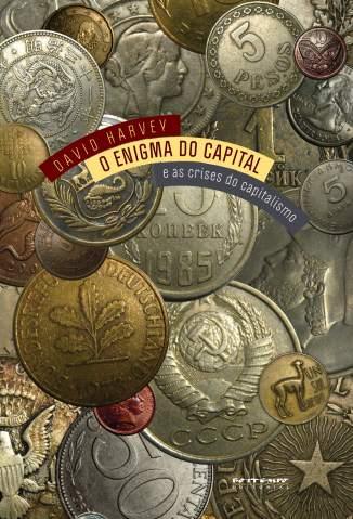 Baixar Livro O Enigma do Capital - David Harvey em ePub PDF Mobi ou Ler Online