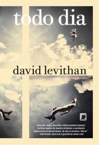 Baixar Livro Todo Dia - David Levithan em ePub PDF Mobi ou Ler Online