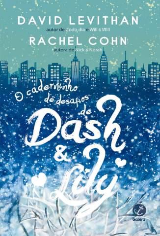 Baixar Livro O Caderninho de Desafios de Dash & Lily - David Levithan em ePub PDF Mobi ou Ler Online