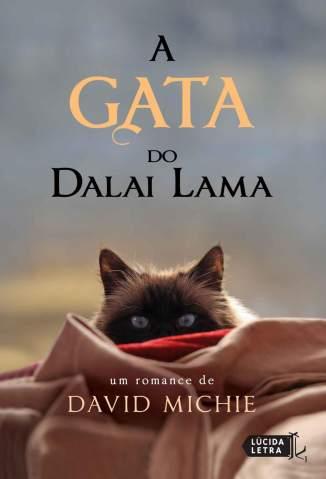 Baixar A Gata do Dalai Lama - David Michie ePub PDF Mobi ou Ler Online
