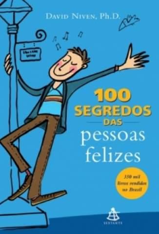 Baixar Livro 100 Segredos das Pessoas Felizes - David Niven em ePub PDF Mobi ou Ler Online