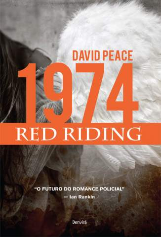 Baixar 1974 - Red Riding - David Peace ePub PDF Mobi ou Ler Online