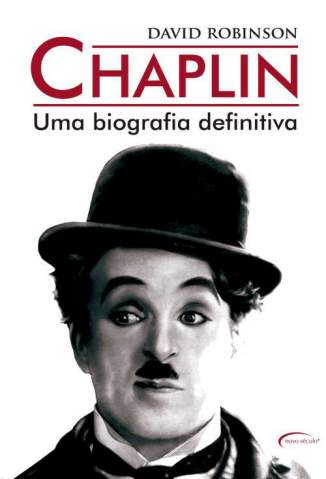 Baixar Chaplin: uma Biografia Definitiva - David Robinson ePub PDF Mobi ou Ler Online