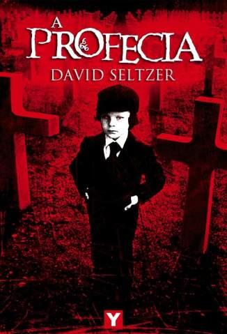 Baixar A Profecia - David Seltzer ePub PDF Mobi ou Ler Online