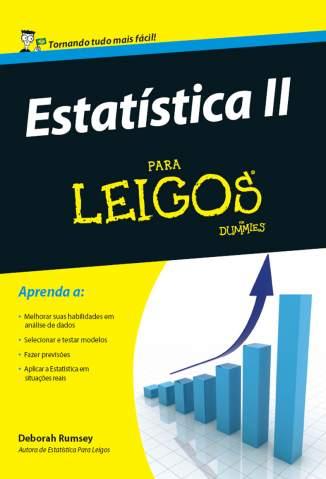 Baixar Livro Estatística II para Leigos - Deborah Rumsey em ePub PDF Mobi ou Ler Online