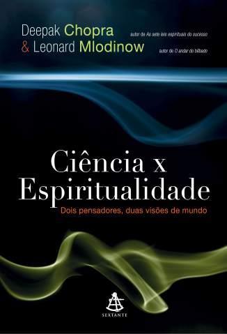 Baixar Ciência X Espiritualidade - Deepak Chopra ePub PDF Mobi ou Ler Online