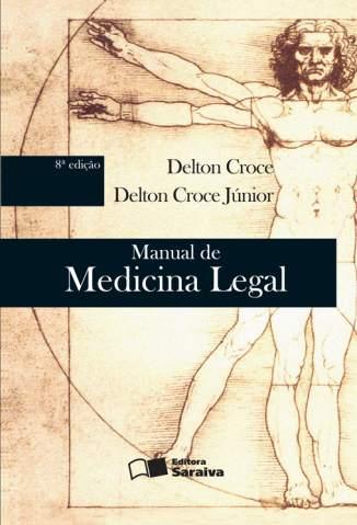 Baixar Manual de Medicina Legal - Delton Croce Junior ePub PDF Mobi ou Ler Online