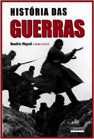 Baixar Livro História das Guerras - Demétrio Magnoli em ePub PDF Mobi ou Ler Online