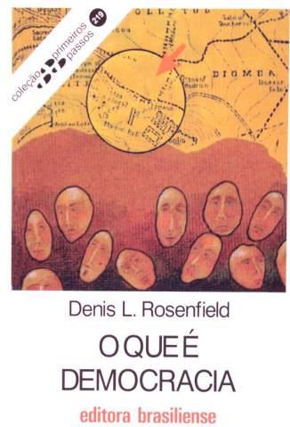 Baixar Livro O que é Democracia (Primeiros Passos) - Denis Lerrer Rosenfield em ePub PDF Mobi ou Ler Online
