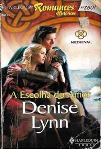 Baixar A Escolha do Amor - Denise Lynn ePub PDF Mobi ou Ler Online