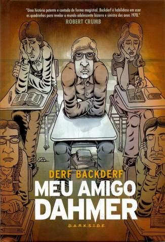 Baixar Livro Meu Amigo Dahmer - Derf Backderf em ePub PDF Mobi ou Ler Online