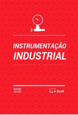 Baixar Livro Instrumentação Industrial, Transdutores de Velocidade e Vazão - Desconhecido em ePub PDF Mobi ou Ler Online