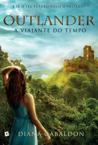 Baixar Livro A Viajante do Tempo - Oulander Vol. 1 - Diana Gabaldon em ePub PDF Mobi ou Ler Online
