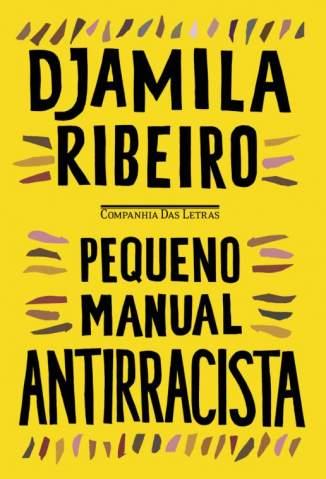 Baixar Livro Pequeno Manual Antirracista - Djamila Ribeiro em ePub PDF Mobi ou Ler Online