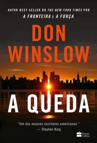 Baixar Livro A Queda - Don Winslow em ePub PDF Mobi ou Ler Online