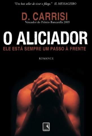 Baixar Livro O Aliciador - Donato Carrisi em ePub PDF Mobi ou Ler Online