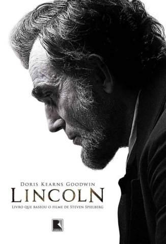Baixar Livro Lincoln - Doris Kearns Goodwin em ePub PDF Mobi ou Ler Online