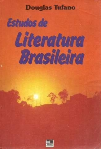 Baixar Estudos de Literatura Brasileira - Douglas Tufano ePub PDF Mobi ou Ler Online