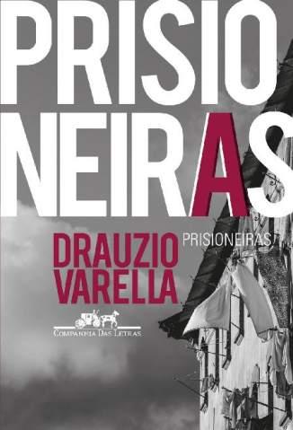 Baixar Livro Prisioneiras - Drauzio Varella em ePub PDF Mobi ou Ler Online