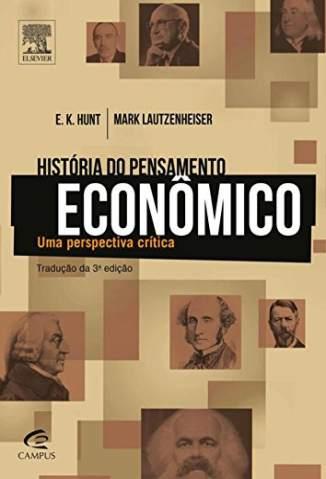 Baixar Livro História do Pensamento Econômico - E. K. Hunt em ePub PDF Mobi ou Ler Online