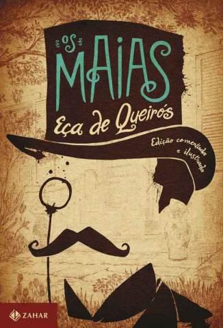 Baixar Livro Os Maias: Edição Comentada e Ilustrada - Eça de Queirós  em ePub PDF Mobi ou Ler Online
