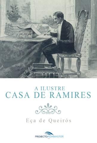 Baixar Livro A Ilustre Casa de Ramires - Eça de Queiroz em ePub PDF Mobi ou Ler Online