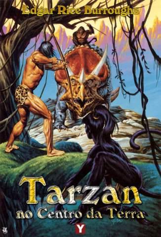 Baixar Tarzan No Centro da Terra - Tarzan Vol. 13 - Edgar Rice Burroughs ePub PDF Mobi ou Ler Online