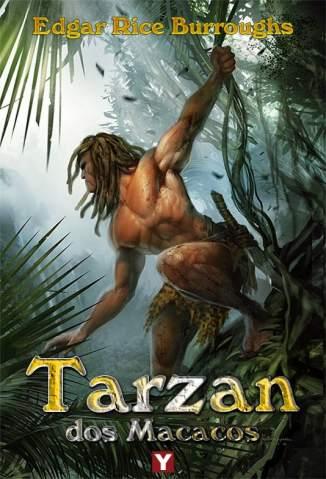 Baixar Tarzan dos Macacos - Tarzan Vol. 1 - Edgar Rice Burroughs ePub PDF Mobi ou Ler Online