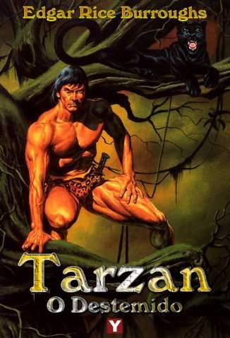 Baixar Tarzan, o Destemido - Tarzan Vol. 7 - Edgar Rice Burroughs ePub PDF Mobi ou Ler Online