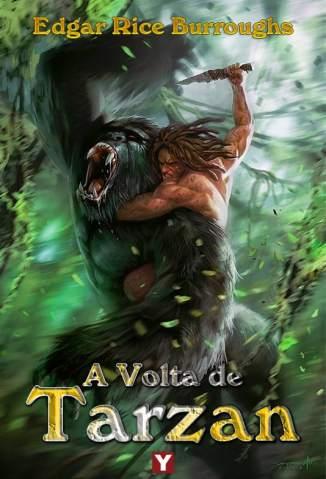 Baixar A Volta de Tarzan - Tarzan Vol. 2 - Edgar Rice Burroughs ePub PDF Mobi ou Ler Online