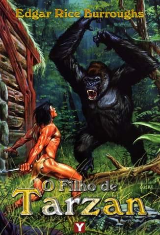 Baixar O Filho de Tarzan - Tarzan Vol. 4 - Edgar Rice Burroughs ePub PDF Mobi ou Ler Online