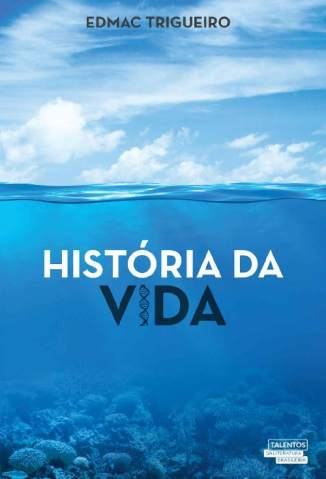 Baixar História da Vida - Edmac Lima Trigueiro ePub PDF Mobi ou Ler Online