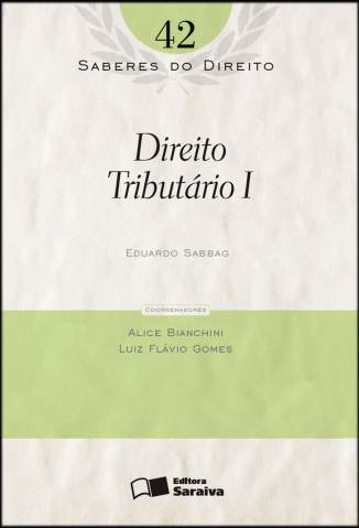 Baixar Direito Tributario I - Saberes do Direito Vol. 42 - Eduardo Sabbag  ePub PDF Mobi ou Ler Online