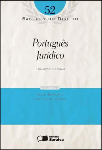 Baixar Portugues Jurídico - Saberes do Direito Vol. 52 - Eduardo Sabbag ePub PDF Mobi ou Ler Online