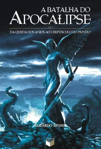 Baixar Livro A Batalha do Apocalipse - Eduardo Spohr em ePub PDF Mobi ou Ler Online