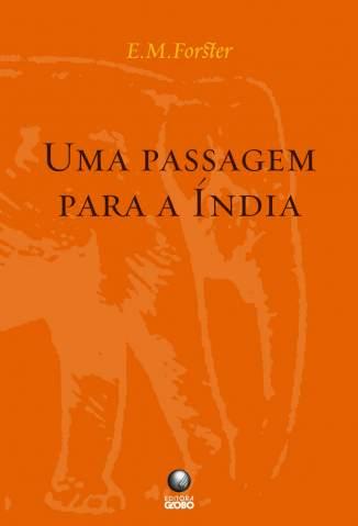 Baixar Livro Uma Passagem para a Índia - Edward Morgan Forster em ePub PDF Mobi ou Ler Online